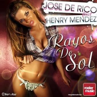 Jose De Rico Feat Henry Mendez- Rayos de sol
