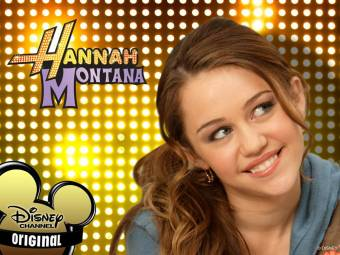 Hannah Montana !
