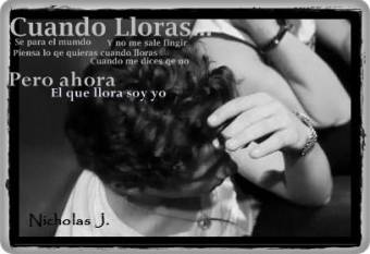 """""""Cuando lloras"""""""