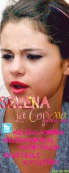 Selena La Copiona.